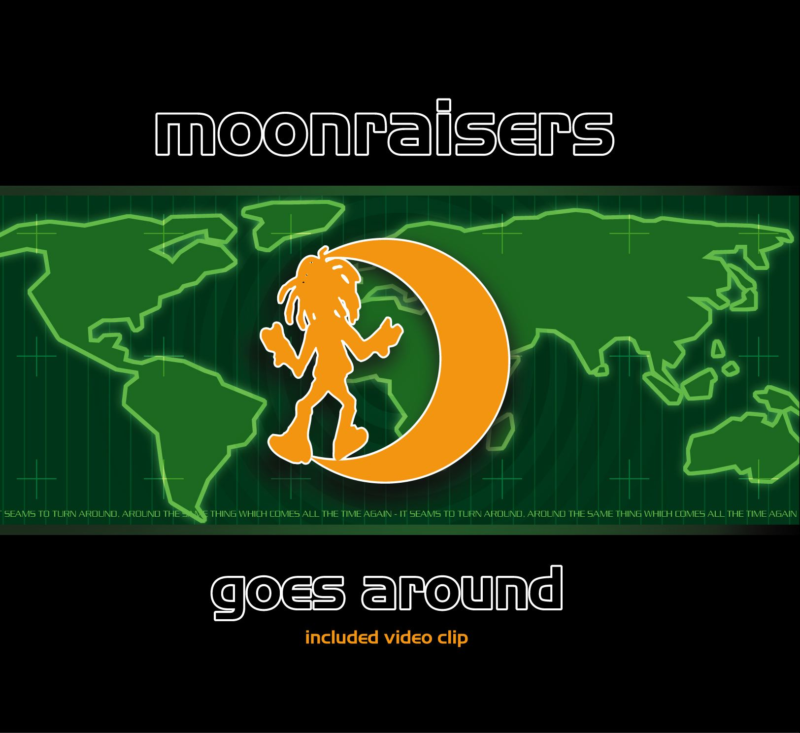 Moonraisers – Goes Around